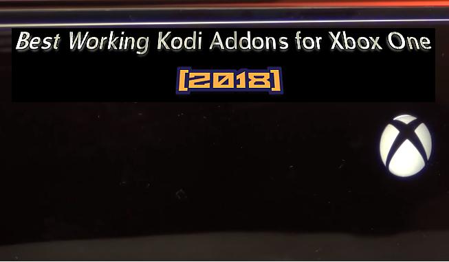 Best Working Kodi Addons for Xbox One [2019]