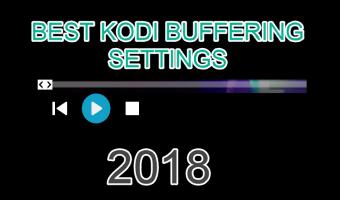 Kodi Buffering Settings FireStick/Windows/Andorid